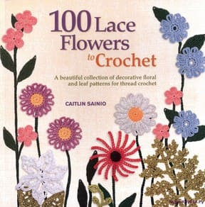 aitlin Sainio     100 Lace Flowers To Crochet     2013