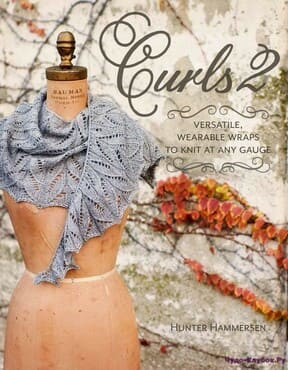 фото Curls 2 Versatile, Wearable Wraps to Knit at Any Gauge 2016