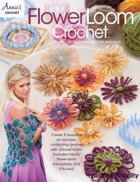 Kristen Mangus Beth Ham Flower Loom Crochet 2017