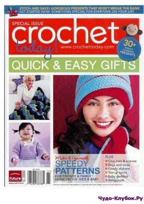 фото Crochet Today! Quick and Easy Gifts 2010
