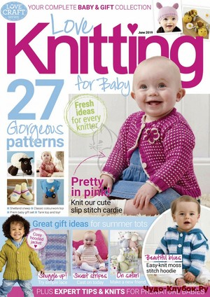 Love Knitting for Baby June 2019