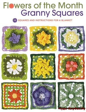 Flowers of the Month Granny Squares 12 Squares and Instructions for a Blanket